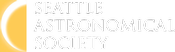 Seattle Astronomical Society: SAS Monthly Meeting