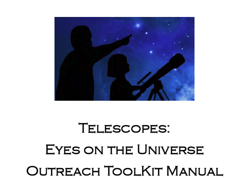 Telescopes: Eyes on the Universe Activity Manual and Training Video
