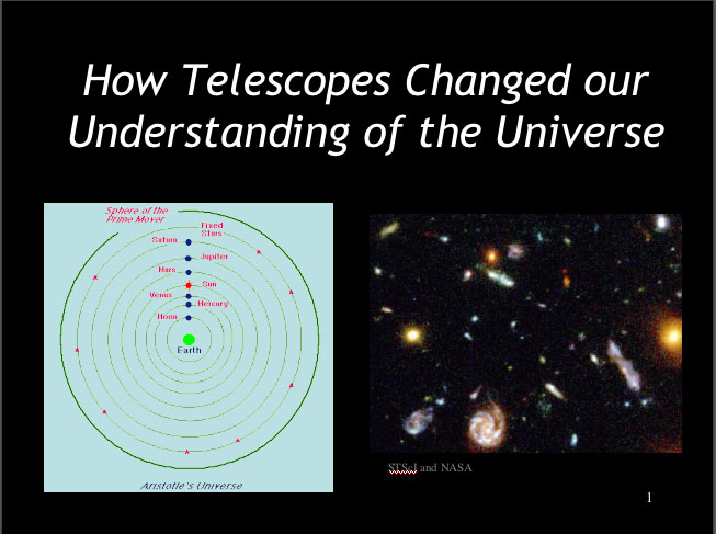 How Telescopes Changed our Understanding of the Universe (PowerPoint Presentation)