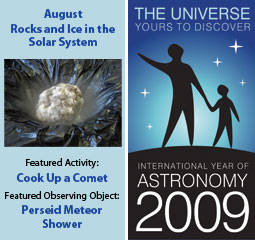 ~August 2009 IYA Discovery Guide:<br><b>Rocks and Ice in the Solar System</b>