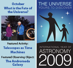 ~October 2009 IYA Discovery Guide:<br><b>What is the Fate of the Universe?</b>