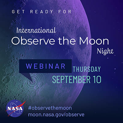 NSN Webinar: Prepare for International Observe the Moon Night 2020!
